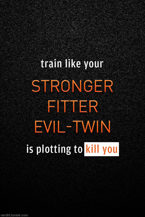 Train like your stronger, fitter, evil-twin is plotting to kill you.  Background by me, an asphalt based site concept that never came to be. Enjoy.