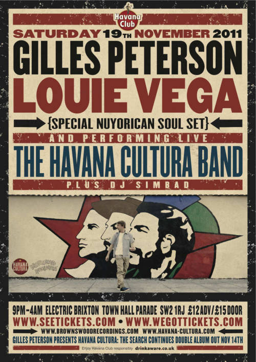 socialdance:  intergalacticidentity:  RA: Gilles Peterson presents Havana Cultura with Louie Vega at Electric Brixton, London i'm going to this. most likely on my own. oh well. socialdance should get up and down to london for this! :)  unfortunately it's an expensive journey for one night. working next week  well i got my ticket now, expect lots of texts on Sat night :)