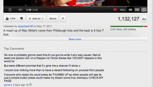 Found this comment under a vid on YouTube. Seems like a genuine plea of a rapper looking to get his music out. Hustlin' 2.0. I quite like the idea, since he comes off as sincere. [Click image to enlarge]