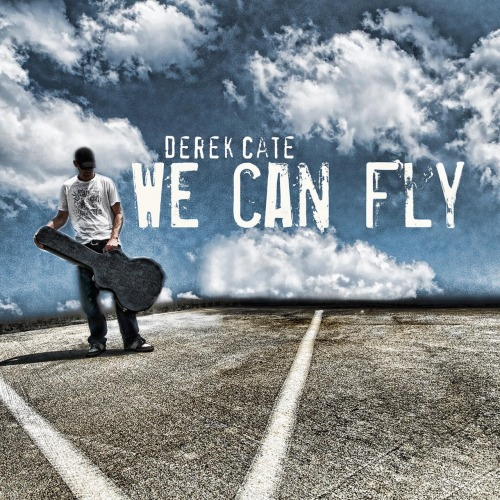 "So happy to announce that my new album ""We can fly"" will officially be released on November 29th. (11/29/11) Pre orders now available @ http://www.derekcate.com  Thank you all for the support and patients it's been a long time coming.  - dc"