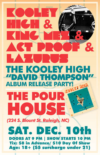 Kooley High Album Release party on December 10th in Raleigh!!!