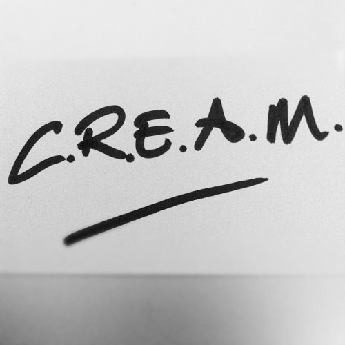 C.R.E.A.M (Taken with instagram)