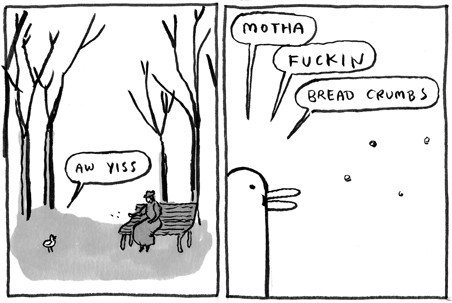 Comic by Kate Beaton You can find more hilarity here: http://harkavagrant.com/about.php bahahaha!