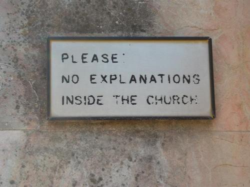 Please: No explanations inside the church.