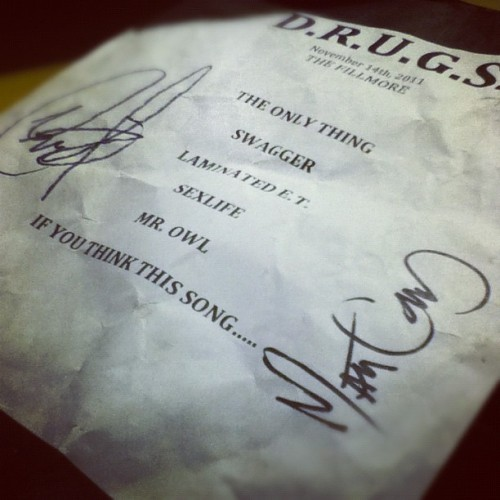 One more thing, setlist from tonight's show in Silver Spring, looks like my theory of D.R.U.G.S. getting a longer set from HU being absent was shot down :(. GREAT show regardless. Wow. Thank you to Matt Good & Nick Martin for signing my setlist. Won't ever forget it.
