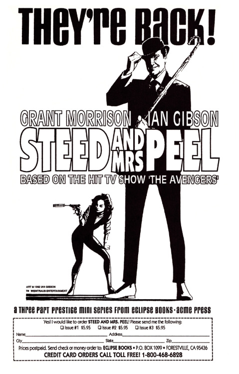 Promotional/subscription ad for Steed and Mrs. Peel by Grant Morrison and Ian Gibson, 1992.Boom! Studios has recently announced their reprinting of this as a six-issue series beginning in January, 2012 (presumably with a collection to follow in the summer).