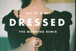 witanddelight:  Mixtape No.3 : Get Up & Get DressedBroad Daylight – Gabriel RiosParties in the U.S.A – Jonathan RichmanQueen Bitch – David BowieI'm an Animal – Neko CaseStill – JJAbducted – CultsNot Fair – Lily AllenPlanet of Women – Sonny & The Sunsets15 Step – RadioheadTake You With Me – French Filmsphoto c/o: Joseph Denis McKee