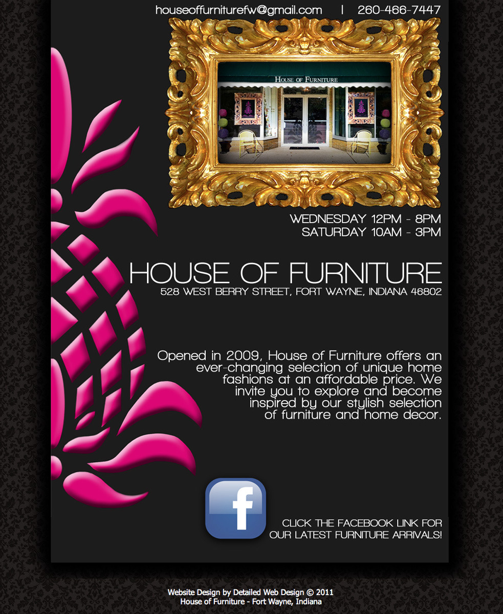 New website from Detailed Web Design for House of Furniture, located in downtown Fort Wayne. This website is fresh and colorful and matches the window graphics and business cards I helped to create. This has helped to establish a brand for House of Furniture.