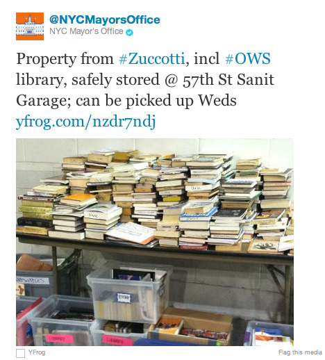 thepoliticalnotebook:  FYI… update on the fate of the Occupy Library's 5000 plus books. The mayor's office just tweeted a photograph of piles of undamaged books that they say are currently at the 57th Street Sanitation Garage. This doesn't mean books and possessions of OWS protesters were not thrown away, but it certainly means that some have been saved! (Whew.)  Whew is right.