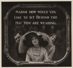 """Madam…"" - a 1910s movie theater etiquette Public Service Announcement."