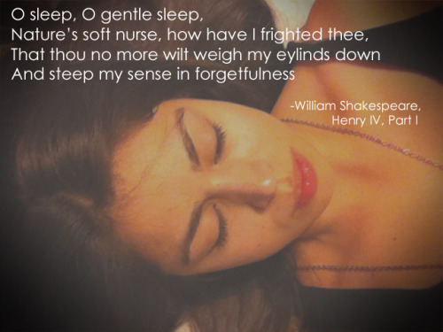 O sleep, O gentle sleep…