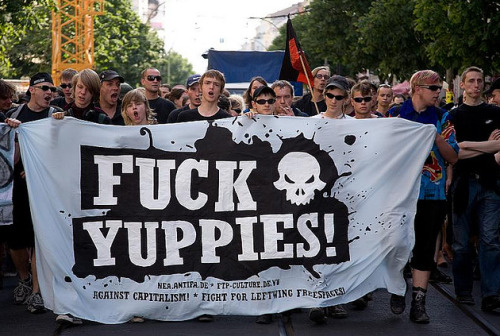 Fuck Yuppies!  - Against Capitalism!  Fight For Leftwing Freespaces! // Germany  http://nea.antifa.de