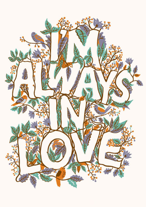 Typeverything.com 'I'm always in love' by Adam Hayes.