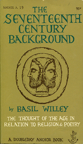 "Willey, Basil ""The Seventeenth Century Background"" (by Marci and Deth)"