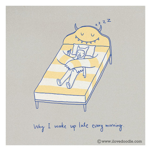 Why I wake up late every morning on Flickr.Doodle Everyday 228 ilovedoodle at Facebook / Twitter / Tumblr / Etsy