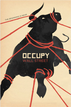 uncleclark:  OCCUPY WALLSTREET - POSTER  Someone needs to make a book out of all the amazing posters coming out of this and the proceeds would go to the movement.