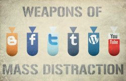 Weapons of Mass Distraction ;-)