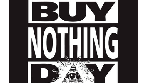 Buy Nothing Day: A boost for your budgetIf you're stressed about your holiday budget or concerned about overconsumption then Buy Nothing Day is for you.