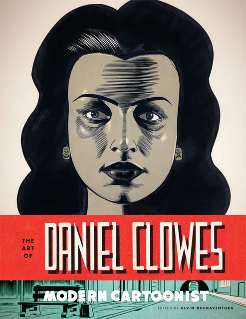 nevver: The Art of Daniel Clowes: Modern Cartoonist