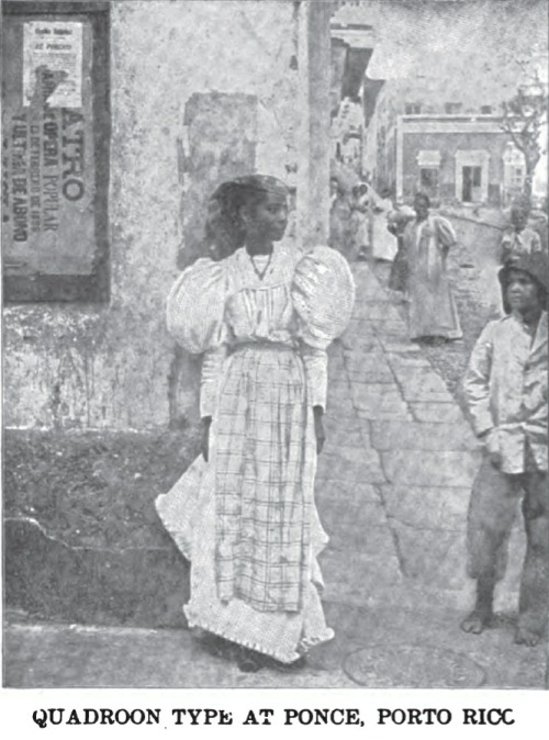 quadroon type at ponce, porto rico, 1899