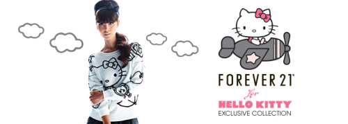 Forever 21 for Hello Kitty Exclusive Collection If you still haven't heard, Forever 21 and Sanrio announced their very first exclusive Hello Kitty collaboration a few  months back that will feature women's apparel and other accessories.  Waiting for the collection to debut took forever… But finally, the day is here! Today, Friday, November 18, 2011 marks the USA debut of the Forever 21 for Hello Kitty Exclusive Collection, and so far, it's looking freakin' awesome and kawaii!!! It includes  everything from super adorable sweaters and cardigans, to logo t-shirts,  tights, socks, and super cute beanies, scarfs, and leg warmers to keep you  warm all through winter. The prices are literally under $30 and the  entire collection is now available in stores and online!