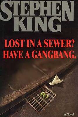 Stephen King: It Reader Submission: Title and Redesign by Aaron Miller.