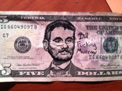 Perhaps we'd have less money problems if the 5 dollar bill looked like this…