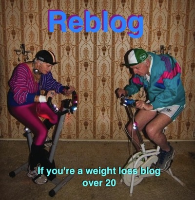 thinspreme:  th3skinny:  Reblog if you're a weight loss blog and you're over 20. Everyone in the tumblr old folks home should have a friend to jazzercise with! I decided to make a magical graphic for everyone to reblog because it seems like there are a lot of us out there but we often have trouble finding each other and gaining support. Reblog, follow, and make friends! <3  22 + oh.my.goodnessthat picture! it needed to be on my blog ;)