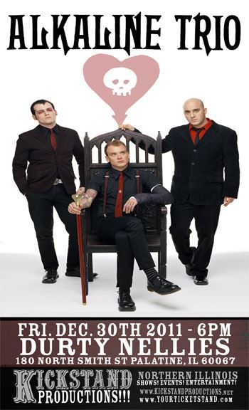 For all those who missed out on tickets for Alkaline Trio's NYE show at Metro, you've got another chance to see them. Kickstand Productions just announced an ALL AGES show at Durty Nellie's in Palatine on Friday, December 30th. Tickets go on sale next Tuesday, November 22nd at 9AM. Get all info about the show here.