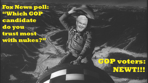 "Best. Photoshop. EVAR. Story here: ""GOP Voters: We Trust Newt With Nukes"""
