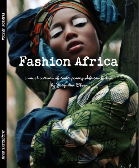 My African Culture: The Africa Fashion Guide  Jacqueline [Shaw]  concepted Africa Fashion Guide with the focus to promote the African  fashion and textile industry to the greater global textile industry. It  is a one stop shop and platform for fashion professionals, students,  retailers, magazines, bloggers and all those interested in African  fashion and textiles as a way to promote this industry and bring links  between African designers, craftspeople, manufacturers and texile  designers with UK and EU fashion design companies and consumer markets,  as well as with retailers worldwide.    The book features 45 African Designers including Jewel by Lisa, Tiffany Amber, Chichia London, so we are in very good company. You can purchase the book from here.