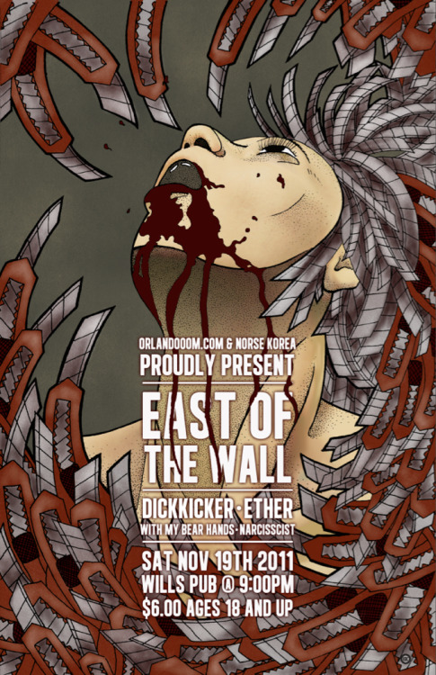 Tonight East of the Wall, Dickicker, Ether (Mean Pete of Remembering Never!), With My Bear Hands and Narcisscist will tear your wife in fucking half. Then play polyrhythms on her dead corpse. Not really, but it's only $6 for some life altering musicianship to be forcefully placed into your ear canals.  Read Orlandooom's review of The Apologist by East of the Wall if you don't believe me - http://orlandooom.com/2011/11/16/east-of-the-wall-the-apologist/