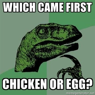 awesssomenesss:  EGG OR CHICKEN?