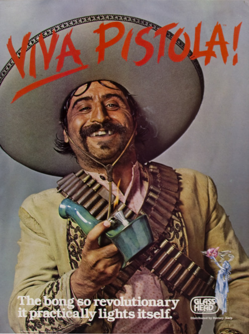 Viva Pistola! The bong so revolutionary it practically lights itself. 1978 Glass Head Poster