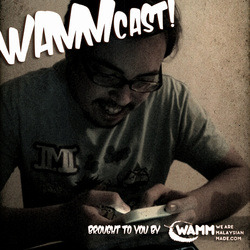 So recently, I was interviewed by Khai & Amelia for the WAMMCast. Well, the interview is up. Go take a listen :D