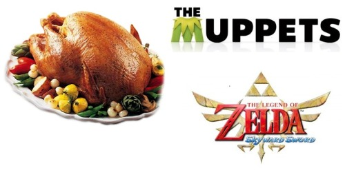 Zelda, Muppet, and Turkey…My kinda week.