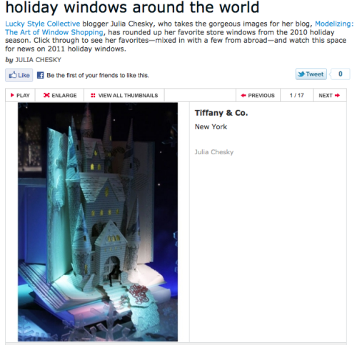 Lucky Magazine asked me to put together my favorite Holiday Windows of last year, please take a moment to refresh, since I embarking on shooting the new ones tonight and then Barneys later this week when they go up. xx