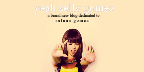 erictaylors:  a brand new blog dedicated to selena gomez join-join-join