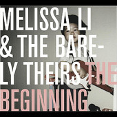 Download: The Beginning by Melissa Li & The Barely Theirs NEW RELEASE!