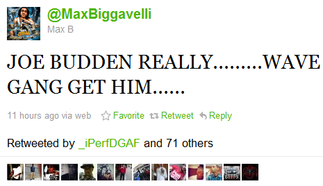 Max B responds to Joe Buddens line at The BET Shady Cypher.  She so bad I make her hit the telly from a taxi.  And dead her in that holiday inn Learnt that from Max B.
