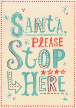 (via Christmas / santa please stop here)