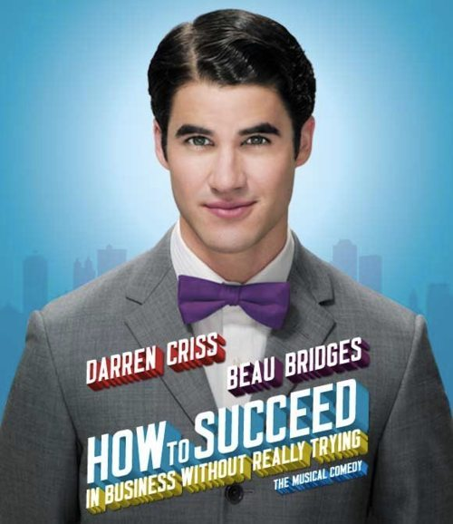 "Look what I found! This is Darren Criss' official poster for ""How To Succeed in Business""!!! I'm so excited that it's finally out! I wonder what Nick Jonas' will look like after this one…"