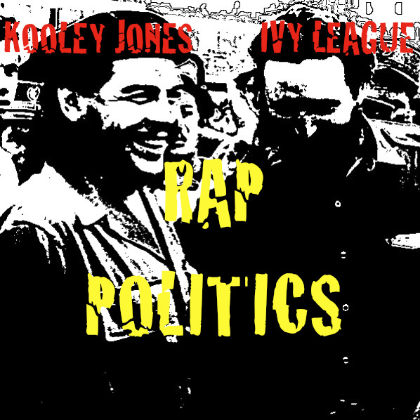 "KOOLEY JONES x Ivy League. ""Rap Politics"" re-release. Black Friday."
