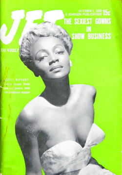 """Joyce Bryant Wears Sexy Gowns For Show Business - Jet Magazine, October 1, 1953"" (by vieilles_annonces)"