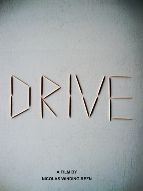 Oh. My. Gosh.  minimalmovieposters:  Drive by Jocelyn Pezon