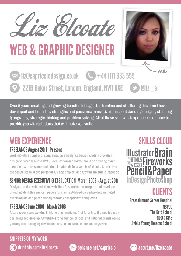 I have recently redesigned my CV in order to send out to some great design agencies and offer them my freelance services.
