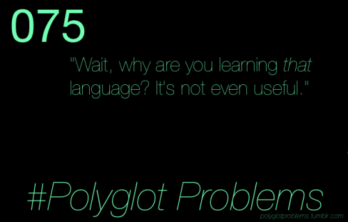 polyglotproblems:  Get out of my life, you unappreciative heathen! [submitted by theawkwardxenoglossophile.]