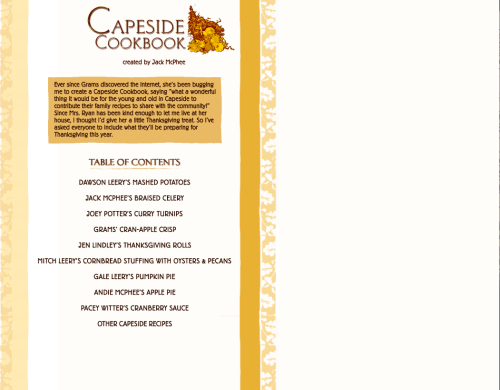 Capeside Cookbook created by Jack McPhee with a little help from Grams. Nothing better than a fictional Thanksgiving meal from your pals on Dawson's Creek. Happy Thanksgiving Internet!!!  Submit treasure to amandalynferri@gmail.com