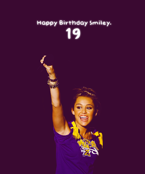 My little Happy Birthday to my smile. I love you, Miley.