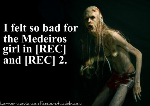 """I felt so bad for the Medeiros girl in [REC] and [REC] 2"""